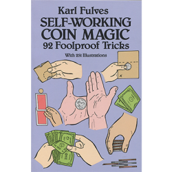 Self Working Coin Magic by Karl Fulves - Book wwww.magiedirecte.com