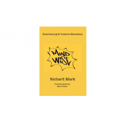 MIND WISE: Subtitle is Entertaining & Creative Mentalism by Richard Mark with commentary by Marc Salem - Book wwww.magiedirecte.