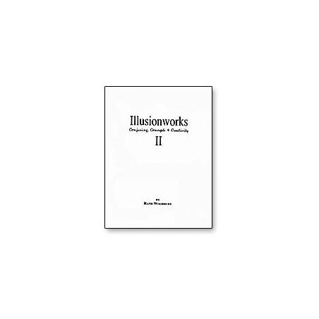Illusion Works Vol. 2 by Rand Woodbury - Book wwww.magiedirecte.com