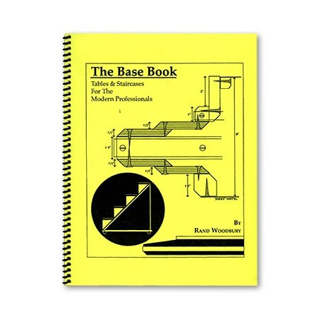 The Base Book (Tables and Staircases for the Modern Pro) by Rand Woodbury - Book wwww.magiedirecte.com