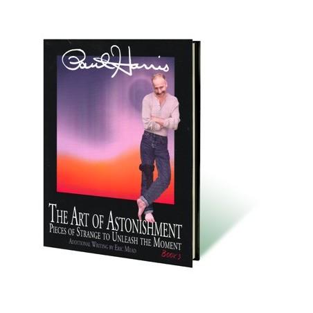 Art of Astonishment Volume 3 by Paul Harris - Book wwww.magiedirecte.com