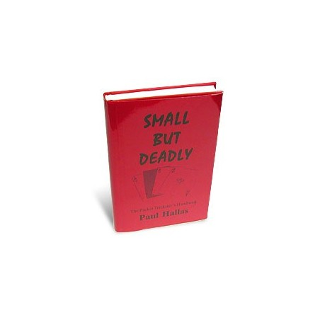 Small But Deadly by Paul Hallas - Book wwww.magiedirecte.com