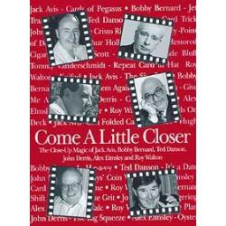 Come a Little Closer by John Denis - Book wwww.magiedirecte.com