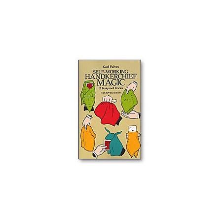 Self Working Handkerchief Magic by Karl Fulves - Book wwww.magiedirecte.com