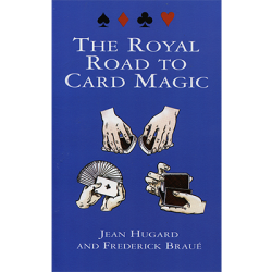 Royal Road To Card Magic by Jean Hugard And Frederick Braue - Book wwww.magiedirecte.com