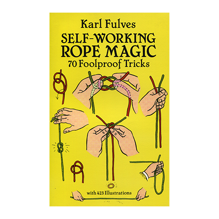 Self Working Rope Magic by Karl Fulves - Book wwww.magiedirecte.com