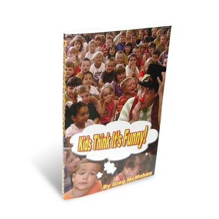 Kids Think It's Funny by Greg McMahan - Book wwww.magiedirecte.com
