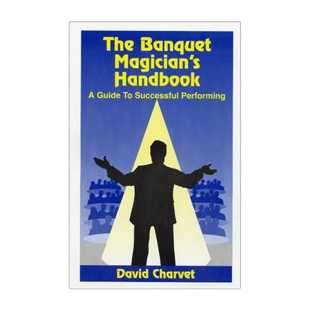 Banquet Magician's Handbook by David Charvet - Book wwww.magiedirecte.com