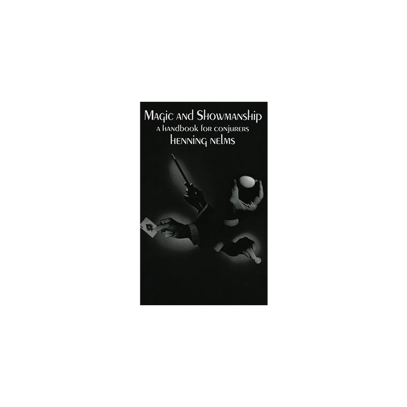 Magic and Showmanship by Henning Nelms - Book wwww.magiedirecte.com