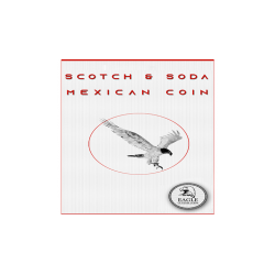 Scotch and Soda Mexican Coin by Eagle Coins - Trick wwww.magiedirecte.com