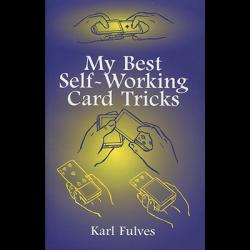 My Best Self-Working Card Tricks by Karl Fulves - Book wwww.magiedirecte.com