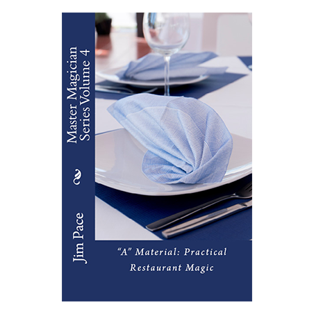 A Material Practical Restaurant Magic by Jim Pace - Book wwww.magiedirecte.com
