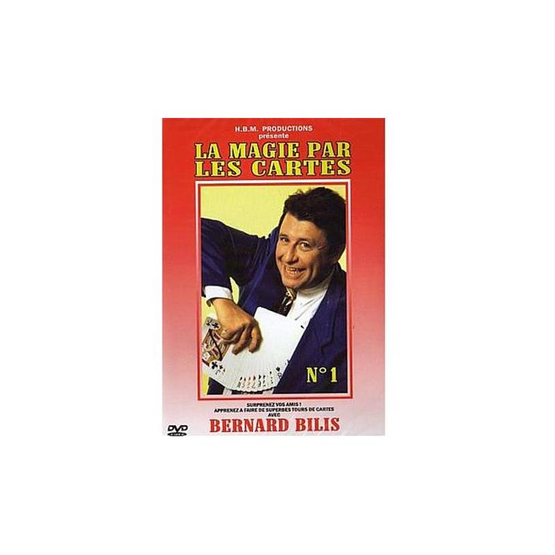 BILIS BERNARD - LA MAGIE PAR LES CARTES N°1 wwww.magiedirecte.com