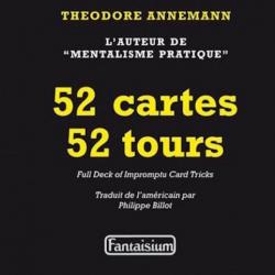 52 Cartes 52 Tours Theodore Annemann wwww.magiedirecte.com