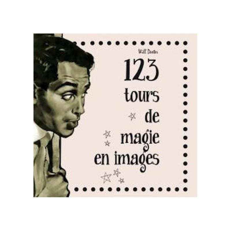 123 Tours de Magie en Images Will Dexter wwww.magiedirecte.com