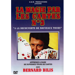 BILIS BERNARD - LA MAGIE PAR LES CARTES N°3 wwww.magiedirecte.com