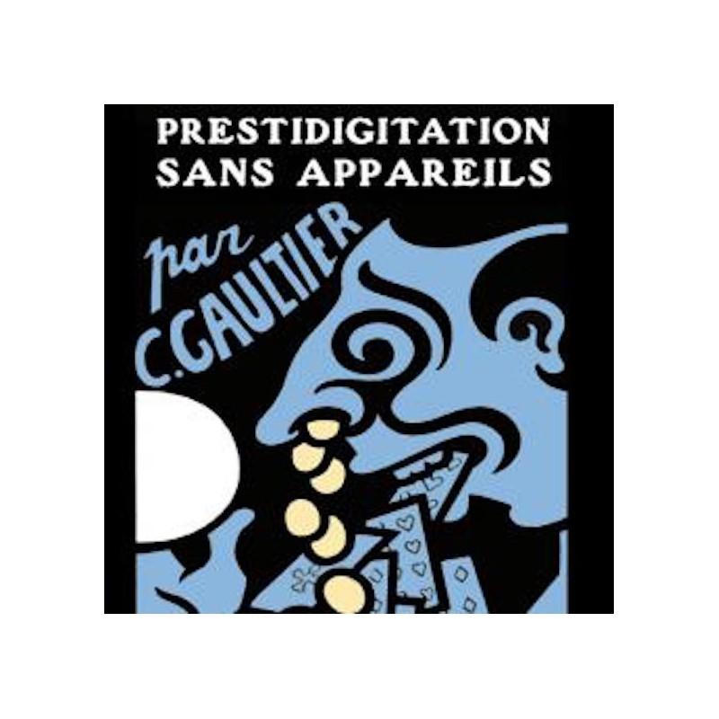 Prestidigitation Sans Appareils (La)-Livre wwww.magiedirecte.com