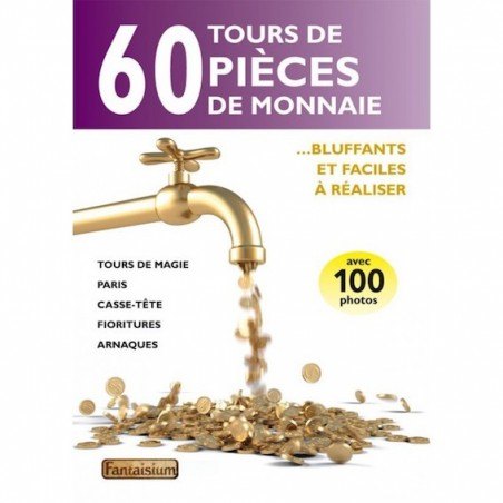 60 Tours de Pièces de Monnaie-Livre wwww.magiedirecte.com