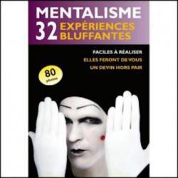 Mentalisme : 32 expériences bluffantes-Livre wwww.magiedirecte.com