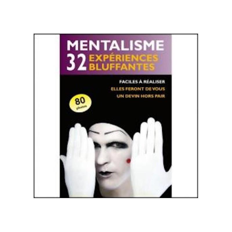 Mentalisme : 32 expériences bluffantes wwww.magiedirecte.com