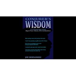 Conjuror's Wisdom by Joe Hernandez wwww.magiedirecte.com